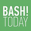 BASH!Today